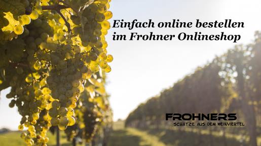 Einfach online bestellen im Frohner Onlineshop
